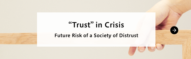 """Trust"" in Crisis - Future Risk of a Society of Distrust"